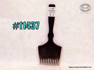 11437 – Amy Roke #8 12 teeth pricking iron – $110.00