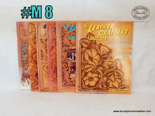 M8 – Leather Crafters Saddlers Journal, all pattern inserts included inside – $18.00