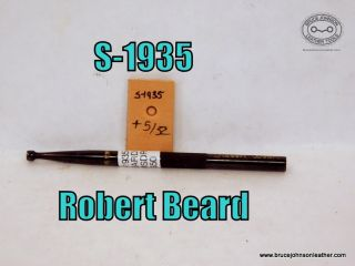 S-1935 – Robert Beard smooth seed, a little over 5-32 inch – $50.00.