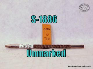 S-1886 – unmarked smooth seed, 3-32 inch – $15.0