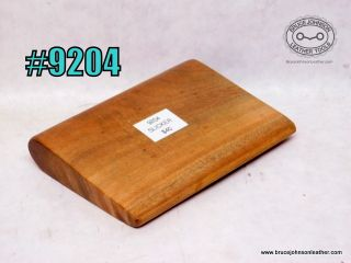 9204 – wood slicker, 4.75 inches wide – $40.00