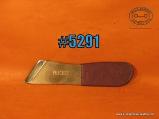Peachey skiving blade, 1.5 inches wide – $80.00
