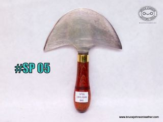 SP 05 – unmarked 5-1/4 inch wide round knife, as found condition – solid handle, a little sharpening and will make a nice knife – $40.00