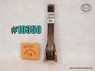 10350 – unmarked 7/8 inch pinking punch – $50.00