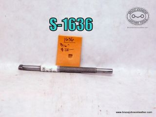 S-1636 – unmarked 3-16 inch checkered Bevelers – $20.00